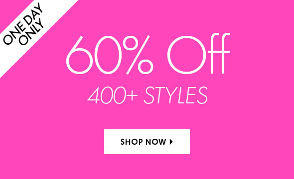 60% Off 400+ Styles